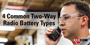 There are four common types of two-way radio batteries including Lithium-Ion and Motorola IMPRES batteries.We show you the differences and benefits of each.
